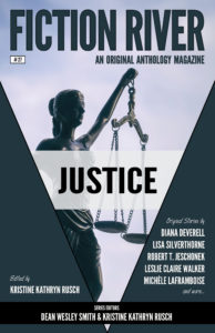 The Fiction River: Justice Anthology (including a crime story by yours truly)